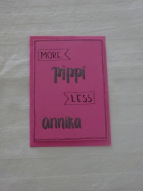 "Karte ""More Pippi less Annika"""
